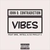 Vibes (feat. Dre, Intell & DJ Philly C)