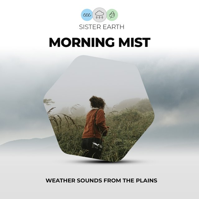 Morning Mist: Weather Sounds from the Plains