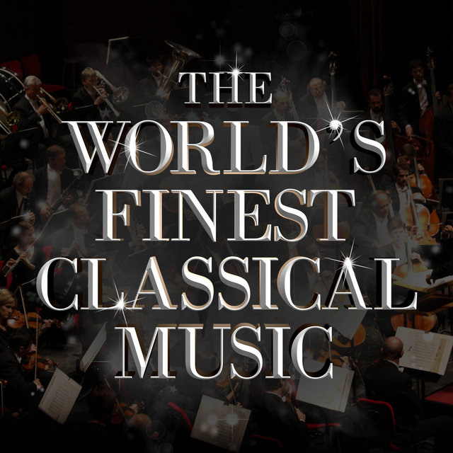 The World's Finest Classical Music
