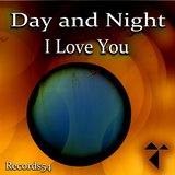 Day and Night I Love You (Club Mix)