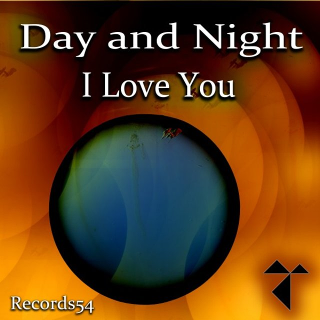 Day and Night I Love You