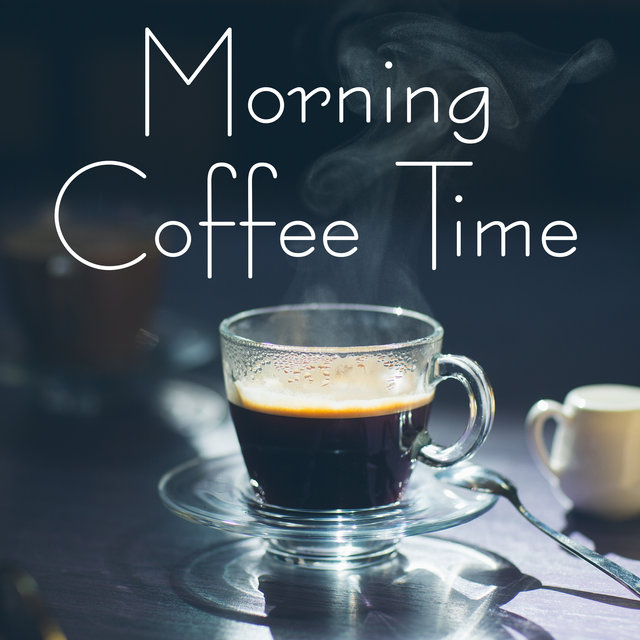 Morning Coffee Time – Chill Out Vibes 2020, Cafe Lounge Chill, Relax