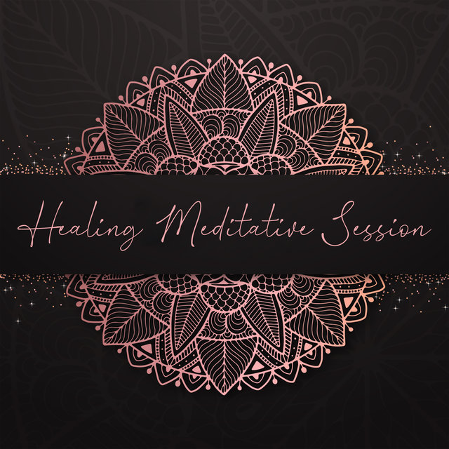 Healing Meditative Session: Mind Cleansing Meditation to Relieve You from Stress, Negative Thoughts and Emotions