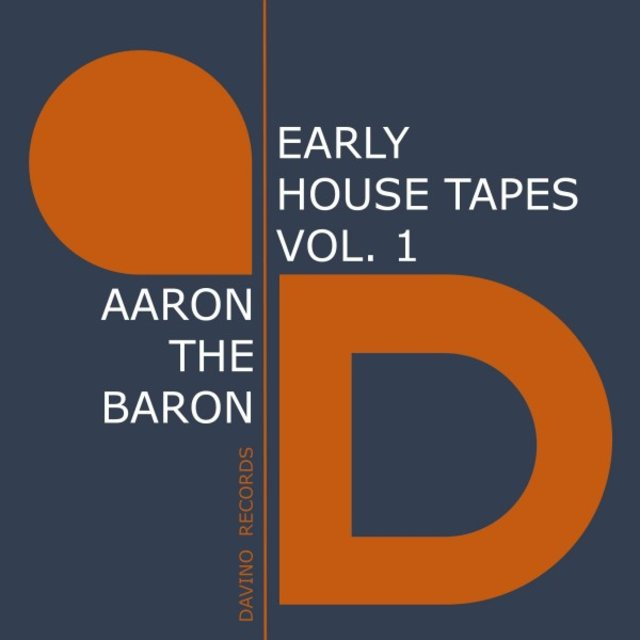 Early House Tapes, Vol. 1