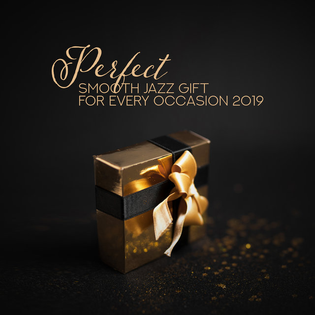 Perfect Smooth Jazz Gift for Every Occasion 2019