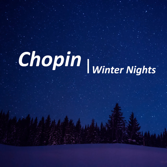 Chopin Winter Nights
