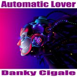 Automatic Lover
