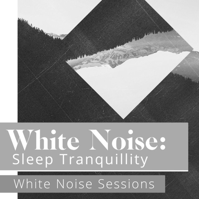 White Noise: Sleep Tranquillity