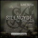 Slave To You (feat. Bonnie Legion)