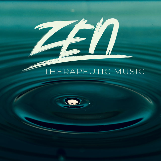 Zen Therapeutic Music to Help You Beat Chronic Stress, Insomnia, Anxiety, Headache, Negative Emotions, Improve Well-being