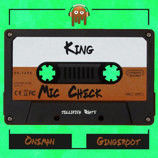 King (Mic Check) [feat. Oneman & Gingeroot]