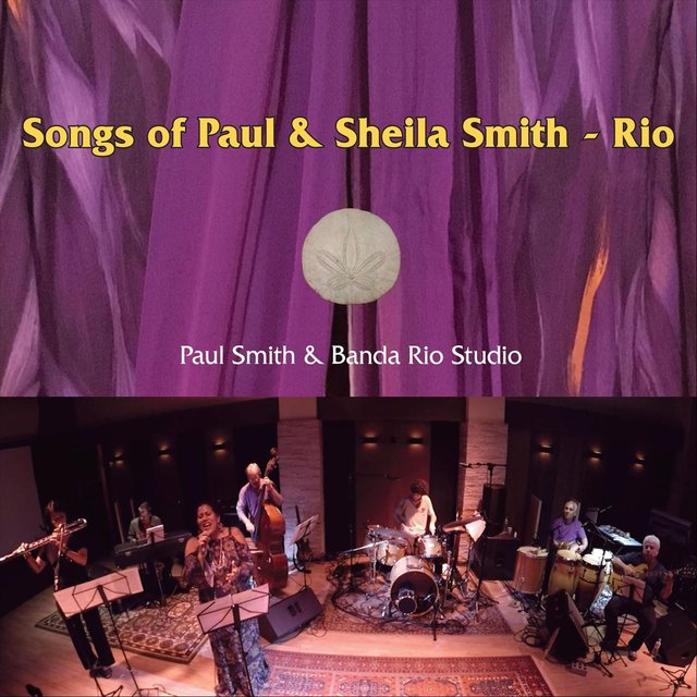 Songs of Paul and Sheila Smith  Rio