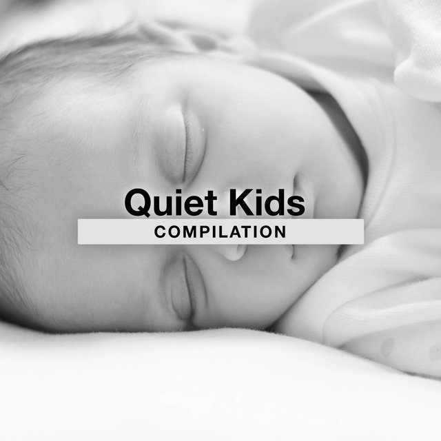 Quiet Kids Compilation