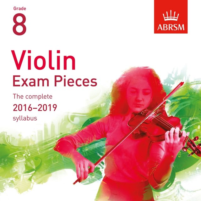 Violin Exam Pieces 2016 - 2019, ABRSM Grade 8