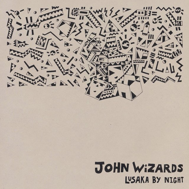 Cover art for album Lusaka By Night by John Wizards