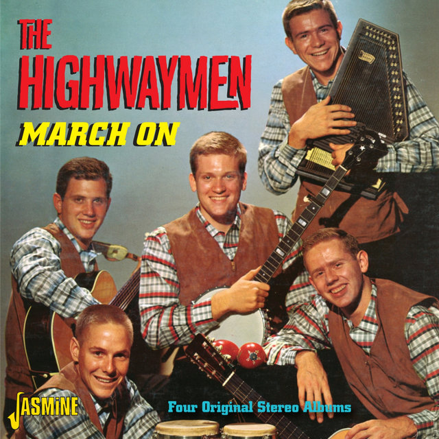 The Highwaymen March On - Four Original Stereo Albums