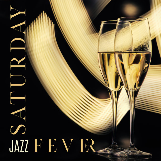 Saturday Jazz Fever – 15 Piano and Sax Melodies for Your Evening Party, Jazz Lounge, Instrumental Music