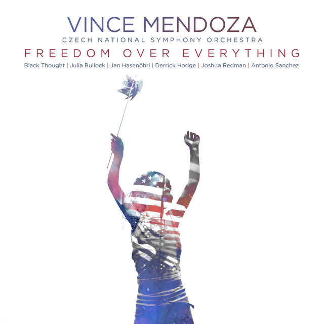 Cover art for album Freedom over Everything by Vince Mendoza, Czech National Symphony Orchestra
