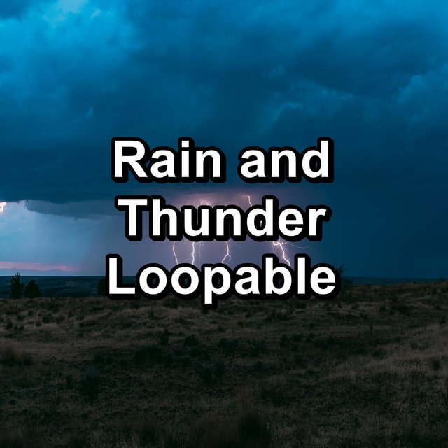 Rain and Thunder Loopable