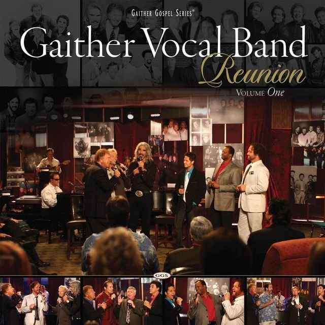 Gaither Vocal Band - Reunion