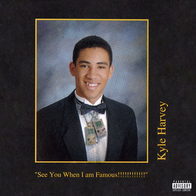 Cover art for album See You When I am Famous!!!!!!!!!!!! by KYLE
