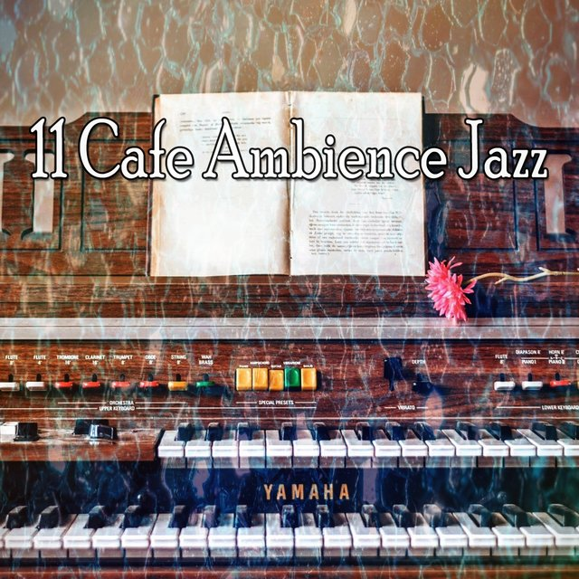 11 Cafe Ambience Jazz