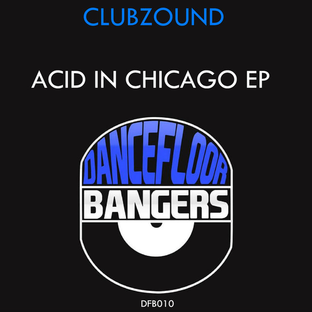 Acid In Chicago Ep
