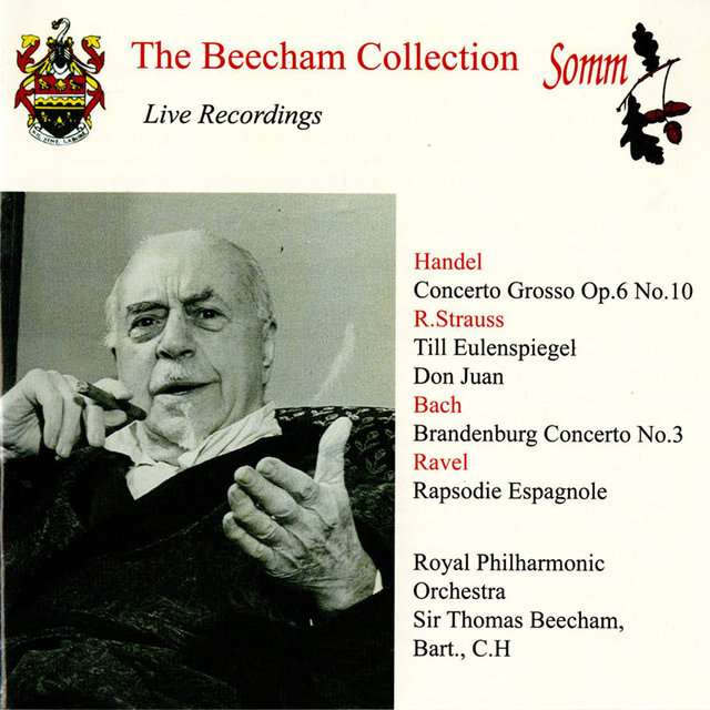 The Beecham Collection: Handel, R. Strauss, J.S. Bach & Ravel
