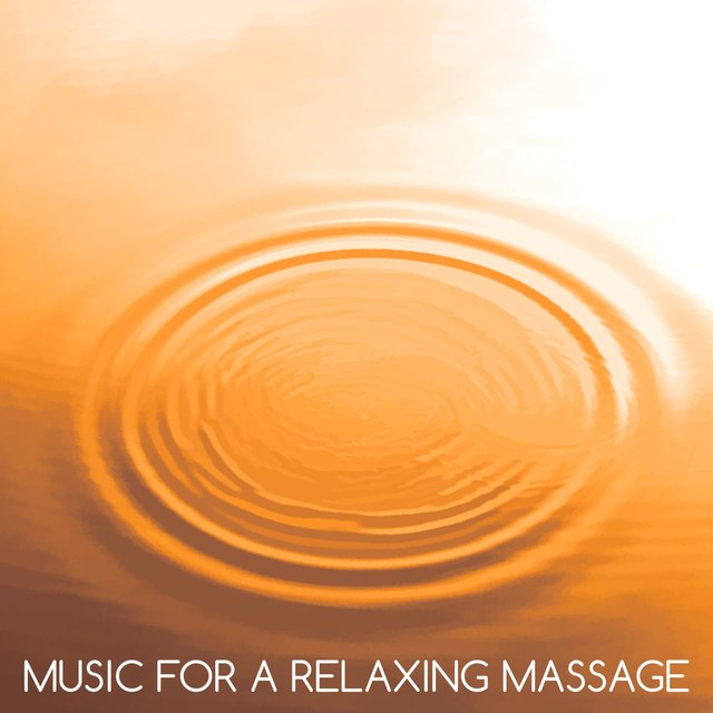 Music for a Relaxing Massage