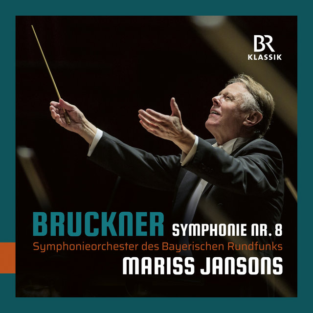 Bruckner: Symphony No. 8 in C Minor, WAB 108