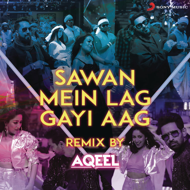 Sawan Mein Lag Gayi Aag Remix (By DJ Aqeel) (From