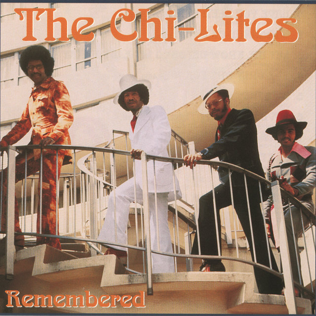 Chi-Lites Remembered