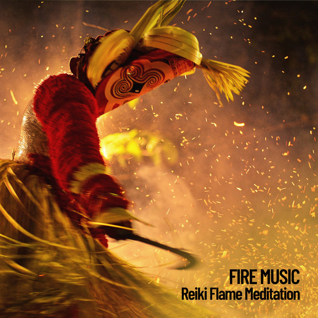 Fire Music: Reiki Flame Meditation