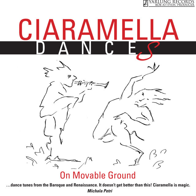 Ciaramella: Dances on Movable Ground