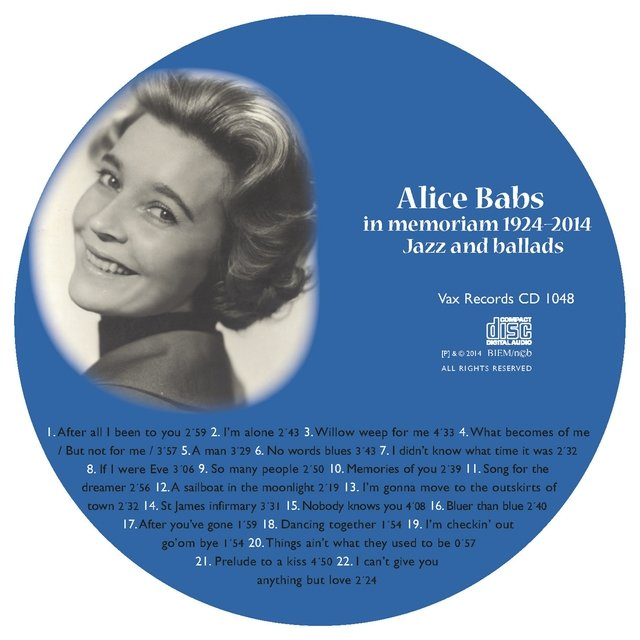 Alice Babs in Memoriam 1924-2014: Vi Minns Alice Babs 1924-2014: Jazz and Ballads