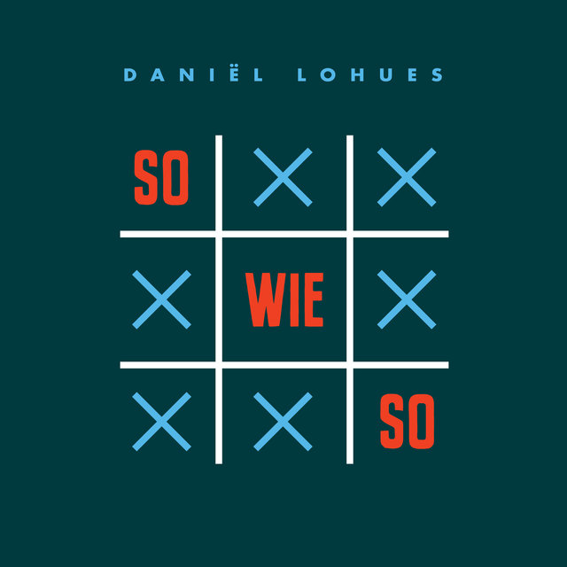 Cover art for album Sowieso by Daniël Lohues