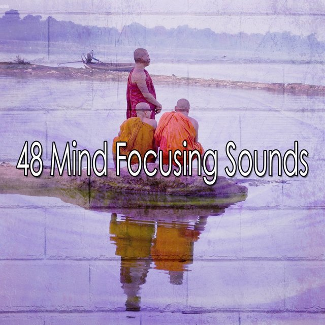 48 Mind Focusing Sounds
