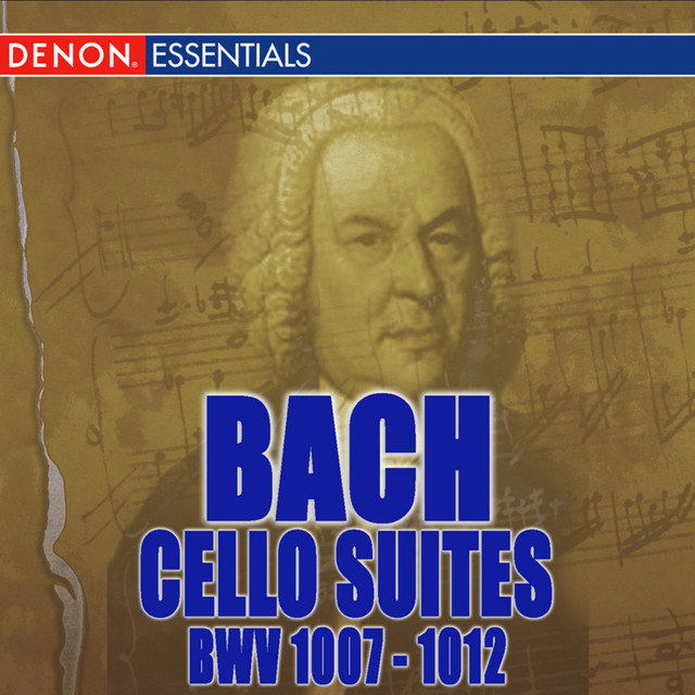 Bach: Cello Suites BWV 1007-1012