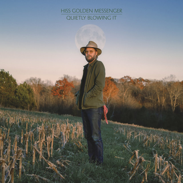 Cover art for album Quietly Blowing It by Hiss Golden Messenger