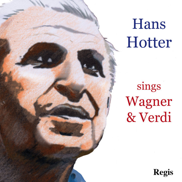 Hans Hotter Sings Wagner and Verdi