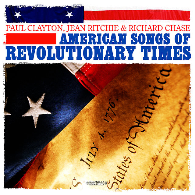 American Songs Of Revolutionary Times (Digitally Remastered)