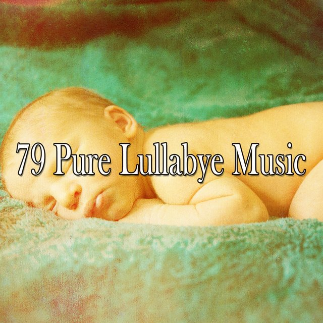 79 Pure Lullabye Music