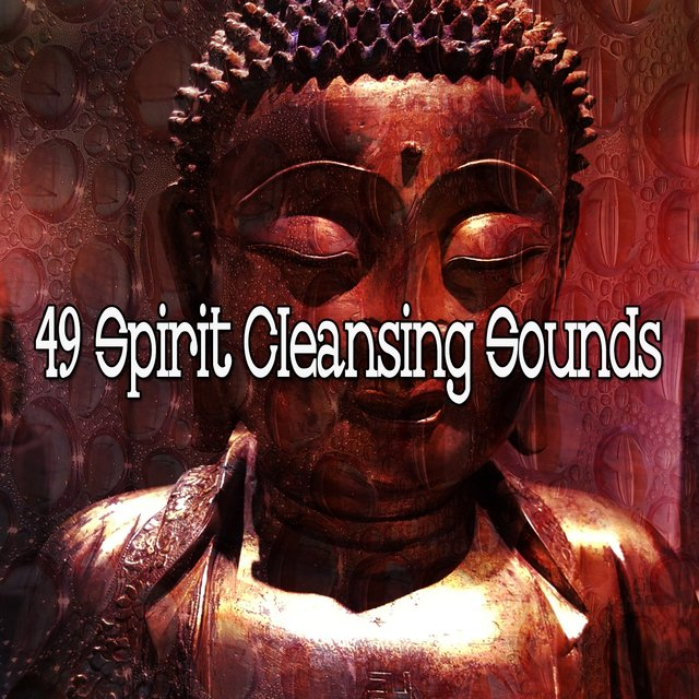 49 Spirit Cleansing Sounds