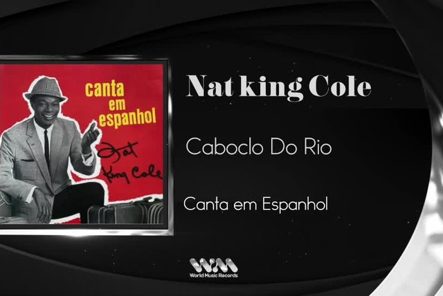 Nat King Cole - Caboclo Do Rio