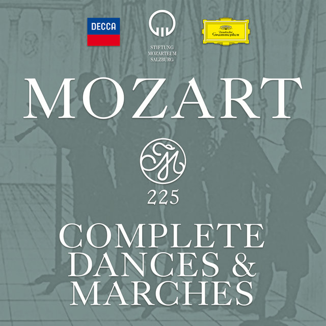 Mozart 225 - Complete Dances & Marches