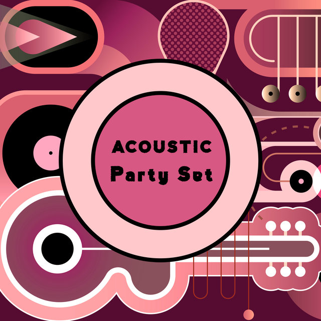 Acoustic Party Set – Chillout Music Compilation 2020