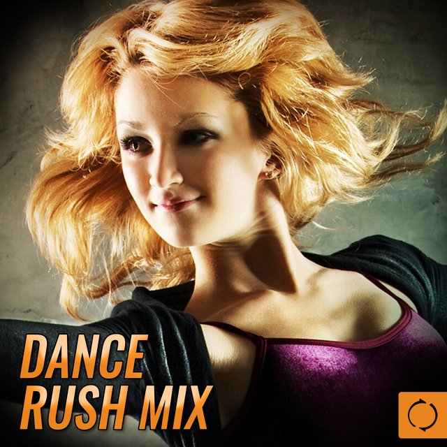 Dance Rush Mix