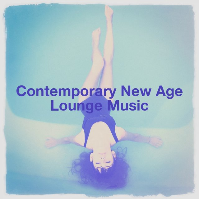 Contemporary New Age Lounge Music