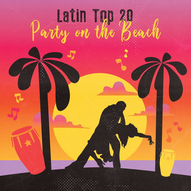 Latin Top 20: Party on the Beach