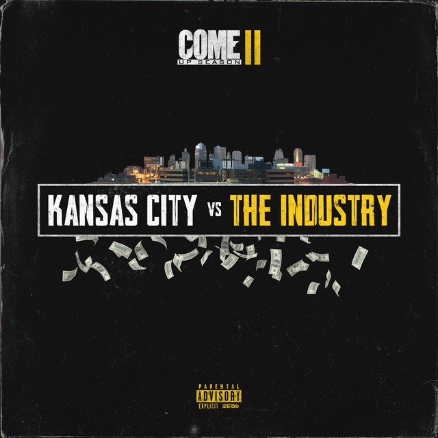 Cover art for album Come up Season 2 (Kansas City vs. the Industry) by 1bounce
